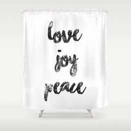 Christmas Quote Love Joy Peace Shower Curtain