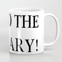 Off to the Library Coffee Mug