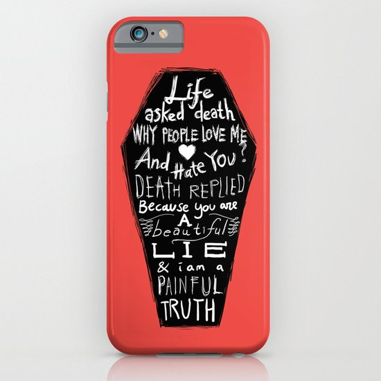 Life asked death... iPhone & iPod Case