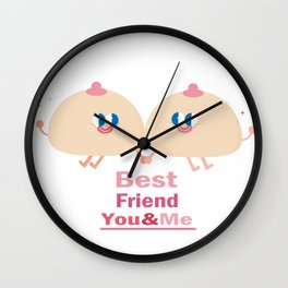best friend-you and me Wall Clock