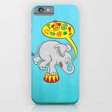 Circus elephant saying bad words Slim Case iPhone 6s