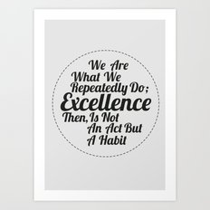 EXCELLENCE 1 Art Print