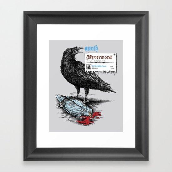 Nevermore! Framed Art Print