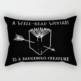 A Well-Read Woman is a Dangerous Creature (Inverted) Rectangular Pillow