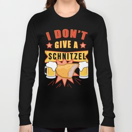 I don't give a Schnitzel - FUNNY OKTOBERFEST Drinking Team Long Sleeve T-shirt