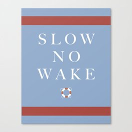 Slow No Wake Canvas Print