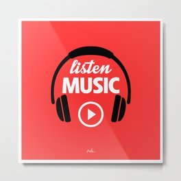 Listen Music Play. Metal Print