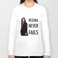 regina mills Long Sleeve T-shirts featuring Regina never fails by Geek World