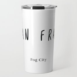San Fran - World Cities Travel Mug