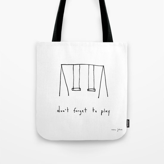 don't forget to play Tote Bag