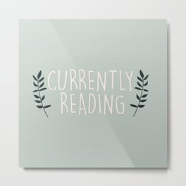 Currently Reading - Mint Metal Print