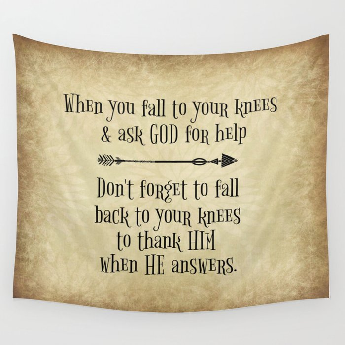 Fall to Your Knees Thank You God Quote Typography; Limited Edition Wall  Tapestry by quotelifeshop