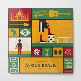 """África Brasil"" - Jorge Ben Jor Metal Print"