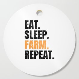Eat Sleep Farm Repeat Farmer Farming Cutting Board