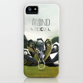 Mind the Peacock! iPhone Case