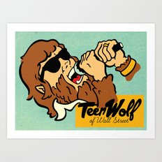 Teen Wolf of Wall Street Art Print
