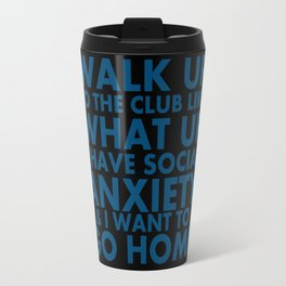 "Request-""What Up"" Travel Mug"