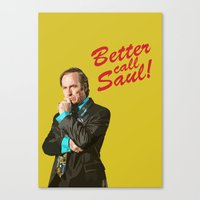 better call saul Canvas Prints featuring Better Call Saul! by dzn_art