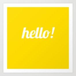 Hello - Yellow Art Print