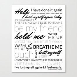 Breathe Me Lyrics artwork Canvas Print