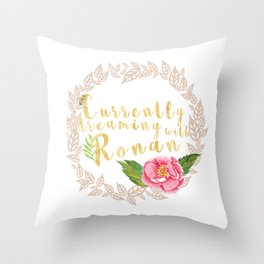 Currently Dreaming with Ronan - The Raven Cycle inspired Throw Pillow