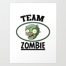 Team Zombie Art Print