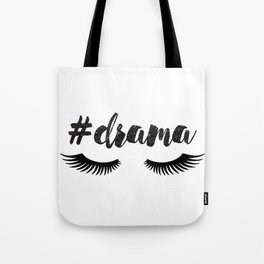 #Drama | Lashes Tote Bag