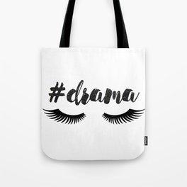 #Drama   Lashes Tote Bag