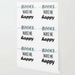 BOOKS MAKE ME HAPPY Wallpaper
