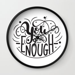 You are enough lettering design Wall Clock
