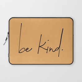 Be Kind (Gold) Laptop Sleeve