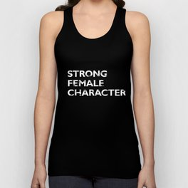 Strong Female Character Unisex Tank Top