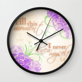 Till this Moment Wall Clock