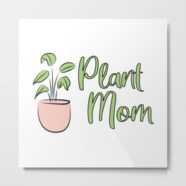 Plant Mom design with potted houseplant pink and green Metal Print