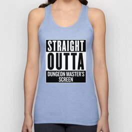 Straight Outta Dungeon Master's Screen Unisex Tank Top