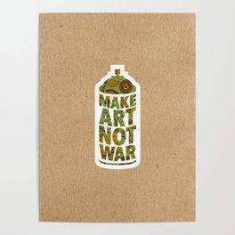 Make Art Not War Kraft Poster