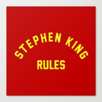 stephen king Canvas Prints featuring Stephen King Rules by Caroline Blicq