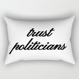 Bad Advice - Trust Politicians Rectangular Pillow