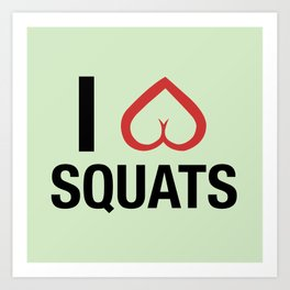 Squat Love Art Print