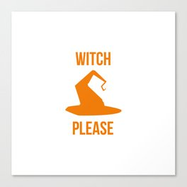 Witch Please Halloween Fly On A Broom Canvas Print