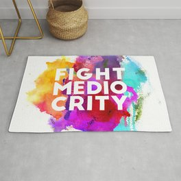 Fight Mediocrity Rug
