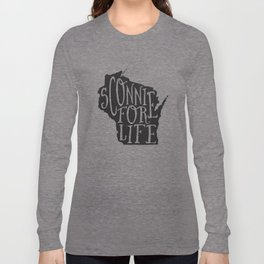 Sconnie for Life Long Sleeve T-shirt