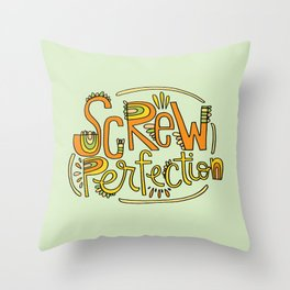 Screw Perfection Throw Pillow
