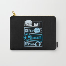 Eat Sleep Soccer Repeat Carry-All Pouch