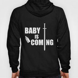 Baby Is Coming Funny Gift for Dads Hoody