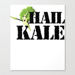 Hail Kale Kale Art for Vegans Vegetarians on Diet Light Canvas Print