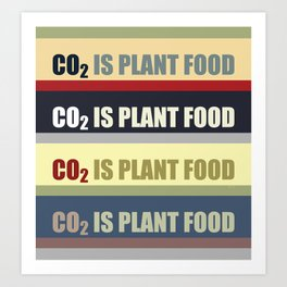 Carbon Dioxide Is Plant Food Art Print