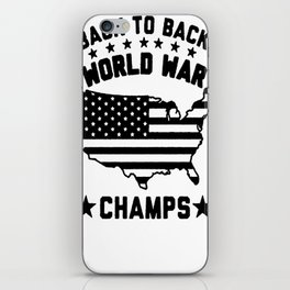 BACK TO BACK WORLD WAR CHAMPS T-SHIRT iPhone Skin