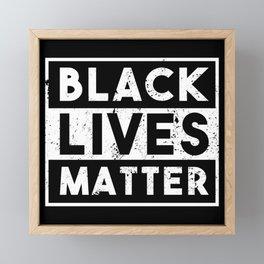 "BLM ""Black Lives Matter!"" Equality Framed Mini Art Print"