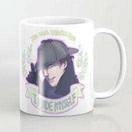 Sherlock - I Made Myself Coffee Mug